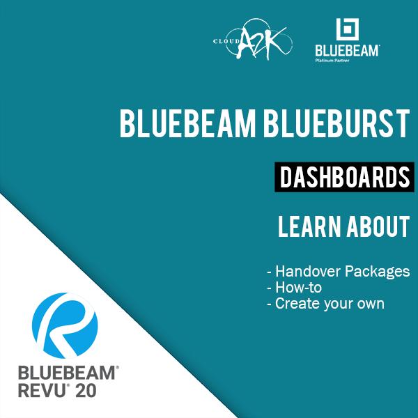 BLUEBEAM BLUEBURST - DASHBOARDS