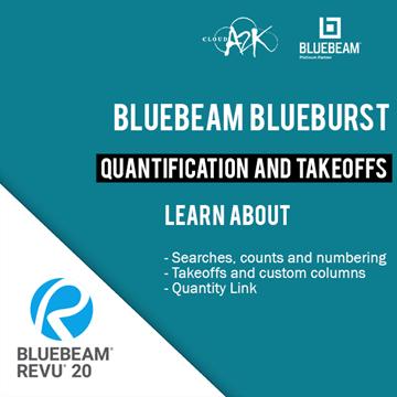 BLUEBEAM BLUEBURST - QUANTIFICATION AND TAKEOFFS